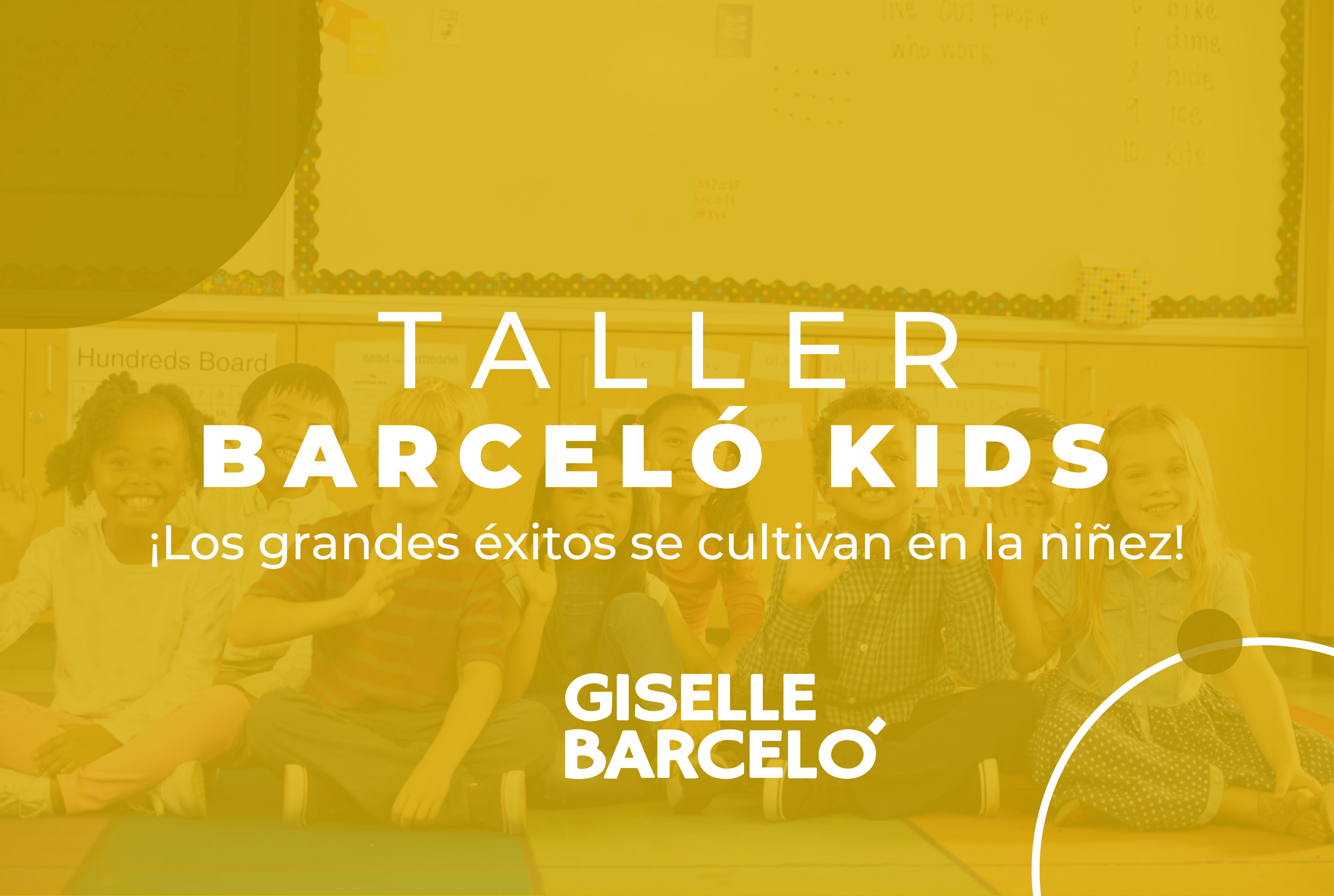 Taller Barceló Kids de Comunicación Asertiva